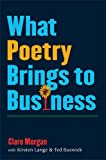 img - for What Poetry Brings to Business book / textbook / text book