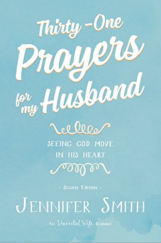 Thirty one prayers for my husband seeing god move in his heart thirty one prayers for my husband seeing god move in his heart by fandeluxe Image collections