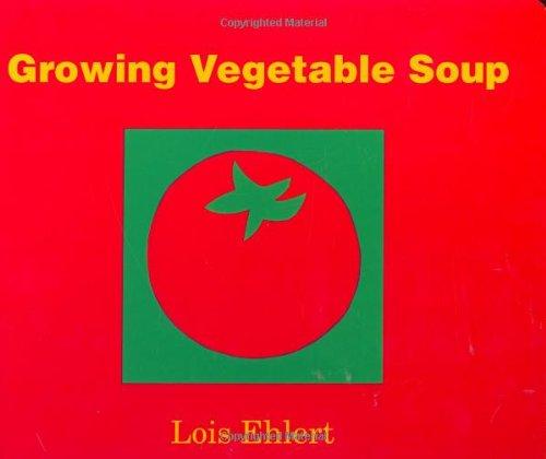 Growing Vegetable Soup: Lap-Sized Board Book PDF