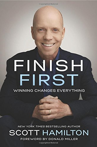 Finish First: Winning Changes - Hamilton Nelson