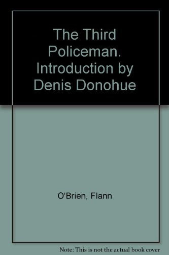 The Third Policeman. Introduction by Denis Donohue