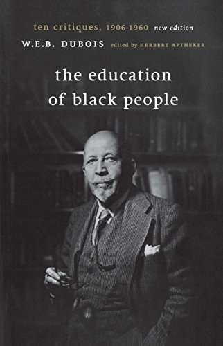 The Education of Black People: Ten Critiques, 1906 - 1960