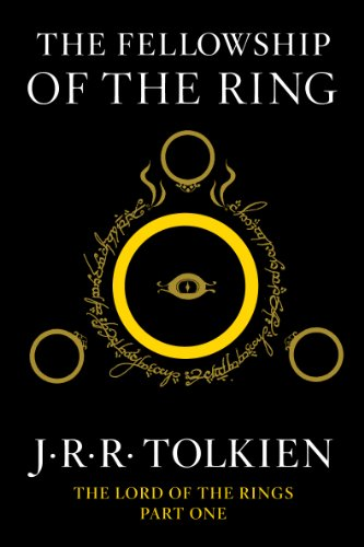 The Fellowship of the Ring: Being the First Part of The Lord of the Rings by [Tolkien, J.R.R.]