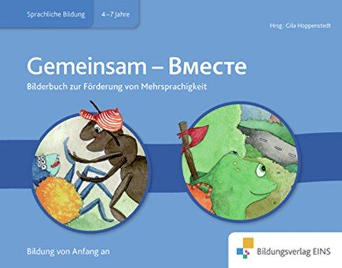 Meine Sprache als Chance: Russisch - Deutsch: Bilderbuch Gemeinsam