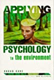 img - for Applying Psychology To the Environment by Susan Cave (1999-01-12) book / textbook / text book