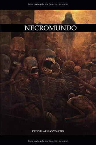 Necromundo  [Armas, Dennis] (Tapa Blanda)