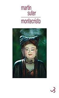 Montecristo, Suter, Martin