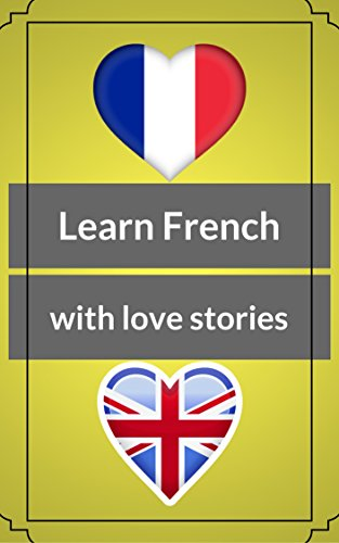 read online learn french with short love stories level b1 with exercises. Black Bedroom Furniture Sets. Home Design Ideas