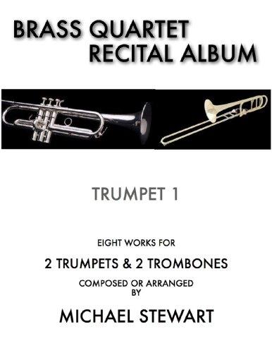 Brass Quartet Recital Album Trumpet 1