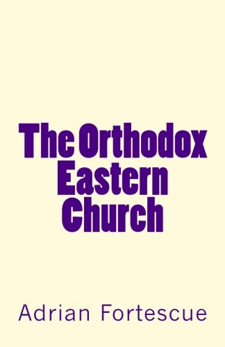 The Orthodox Eastern Church