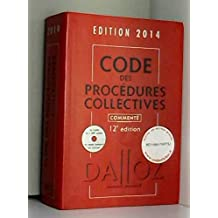 code des procedures collectives 2014, commente (+cd-rom) 12e ed.
