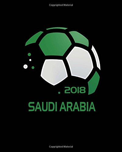 Read Online Saudi Arabia Soccer Fan Journal: Blank Lined Composition Notebook 75 Sheets / 150 Pages 7.5 x 9.25 inch pdf