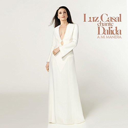 Luz Casal - Luz Casal chante Dalida, A mi manera (2017) [WEB FLAC] Download