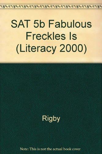 SAT 5b Fabulous Freckles Is (Literacy 2000)