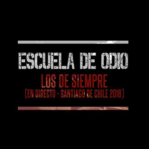 2016 Chile - Los de Siempre (En Directo en Santiago de Chile, 2016)