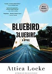 Bluebird, Bluebird (A Highway 59 Novel Book 1)