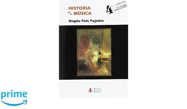 HISTORIA DE LA MÚSICA: Amazon.es: Magda Polo Pujadas: Libros