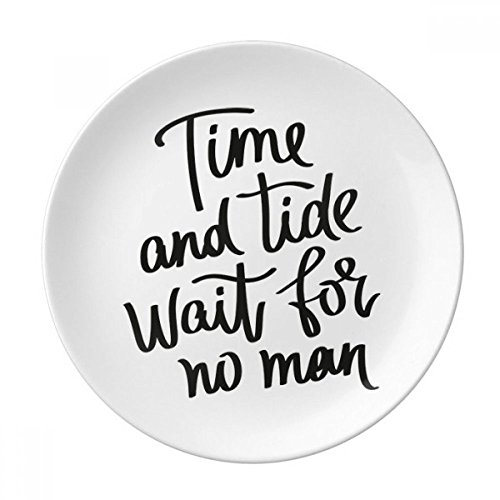 (Time and Tide Wait for No Man Quote Dessert Plate Decorative Porcelain 8 inch Dinner Home)