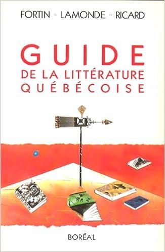 Lire un GUIDE DE LA LITTERATURE QUEBECOISE epub pdf
