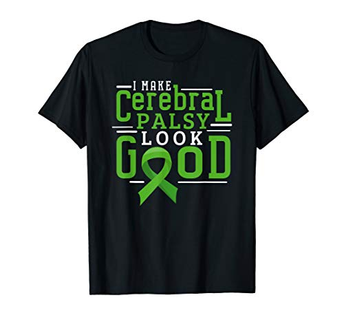 Cerebral Palsy Awareness Shirts Support Brain Look Good Gift