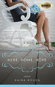 Here, Home, Hope: Women's Fiction by [Rouda, Kaira]