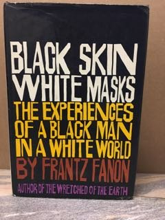Black Skin, White Masks (English and French Edition)