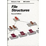File Structures : A Conceptual Toolkit, Folk, Michael J. and Zoellick, Bill, 0201557134