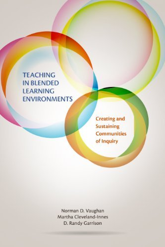 Teaching in Blended Learning Environments: Creating and Sustaining Communities of Inquiry (Issues in Distance Education) by Norman D. Vaughan (2014-01-16)