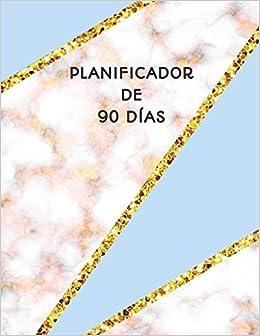 Planificador de 90 Días: Organizador del Programa Mensual ...