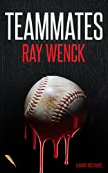 Teammates (A Danny Roth Novel Book 1)