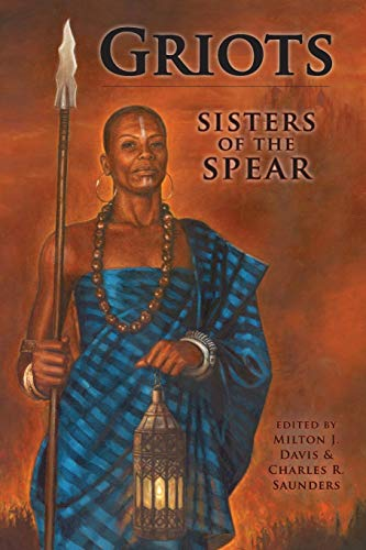 Griots: Sisters of the Spear