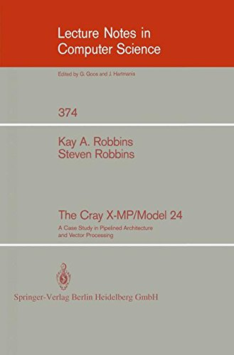 The Cray X Mp Model 24  A Case Study In Pipelined Architecture And Vector Processing  Lecture Notes In Computer Science
