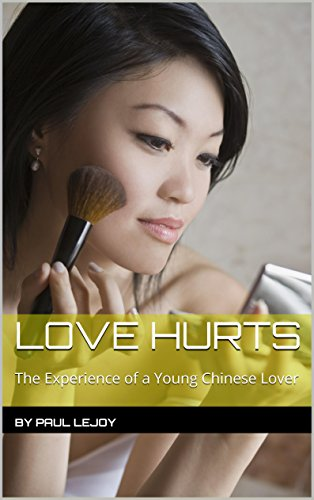 Love Hurts: The Experience of a Young Chinese Lover