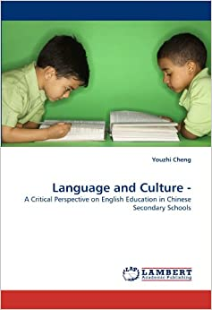 Book Language and Culture -: A Critical Perspective on English Education in Chinese Secondary Schools