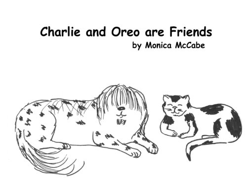Charlie and Oreo are Friends