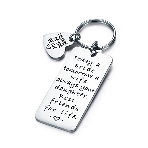CJ&M Wedding Gift Keyring - Mother of the Bride Keyring - Today a Bride, Tomorrow a Wife, Always Your Daughter. Best Friends for Life