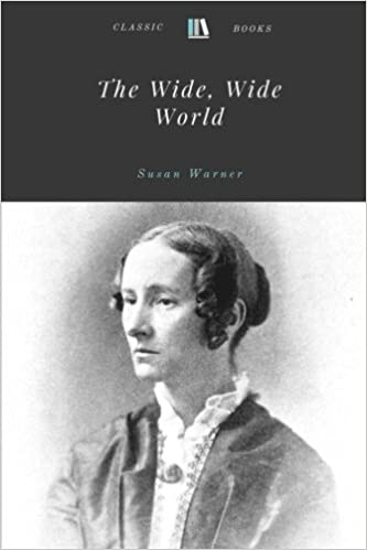 The Wide Wide World By Susan Warner Susan Warner 9781978129979