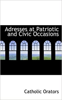 Book Adresses at Patriotic and Civic Occasions