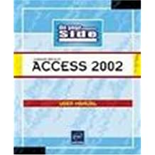 Access 2002 on Your Side: Microsoft Office XP