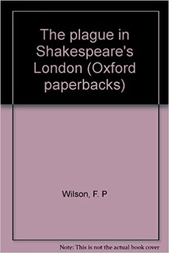 The plague in Shakespeare's London (Oxford paperbacks)