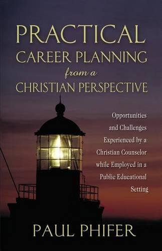 Practical Career Planning from a Christian Perspective