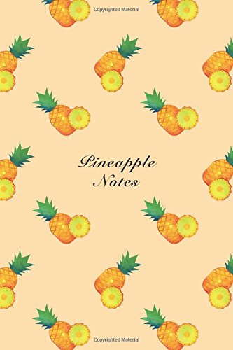 """Pineapple Notes: 6""""x9"""" Unruled Blank Notebook Watercolor Texture Design Tropical Organic Fruit Pattern Cover. Matte Softcover Note Book Journal PDF"""