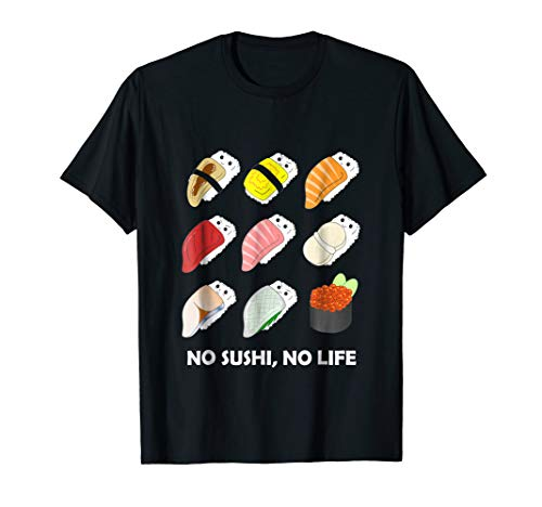 Collection Foodies - T-Shirt - No Sushi, No Life - Japanese Foodie Collection