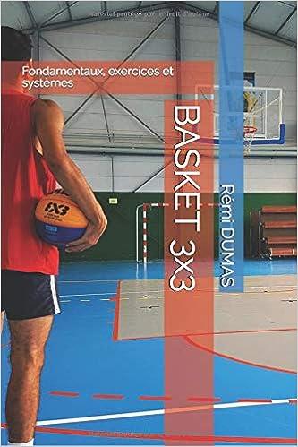 BASKET 3X3: Fondamentaux, exercices et systèmes: Amazon.es: REMI ...