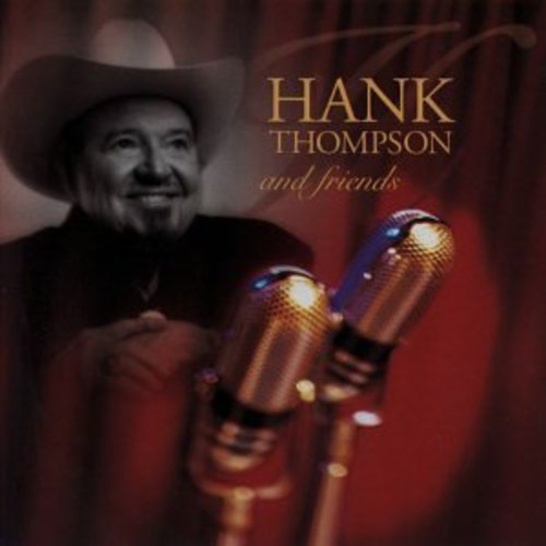 Hank Thompson and Friends by Curb