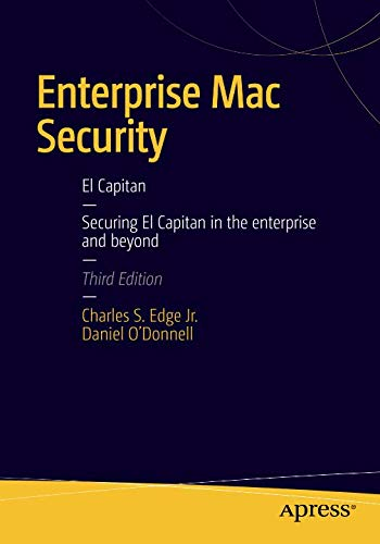 Enterprise Mac Security: Mac OS X: Mac OS X ()