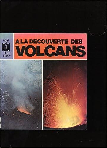 En ligne téléchargement A la découverte des volcans pdf