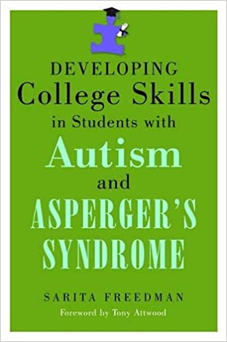 Going To College With Autism >> Amazon Com Developing College Skills In Students With Autism And