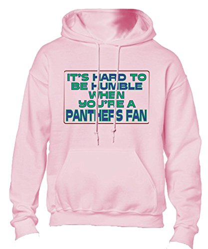 T-ShirtFrenzy It's Hard To Be Humble When You're A Panthers Fan Adult Hoodie Hooded Sweatshirt Pink Large