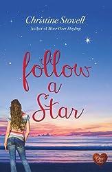 Follow a Star (Choc Lit) (Little Spitmarsh Book 2) (English Edition)